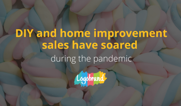 DIY and home improvement sales have soared during the pandemic